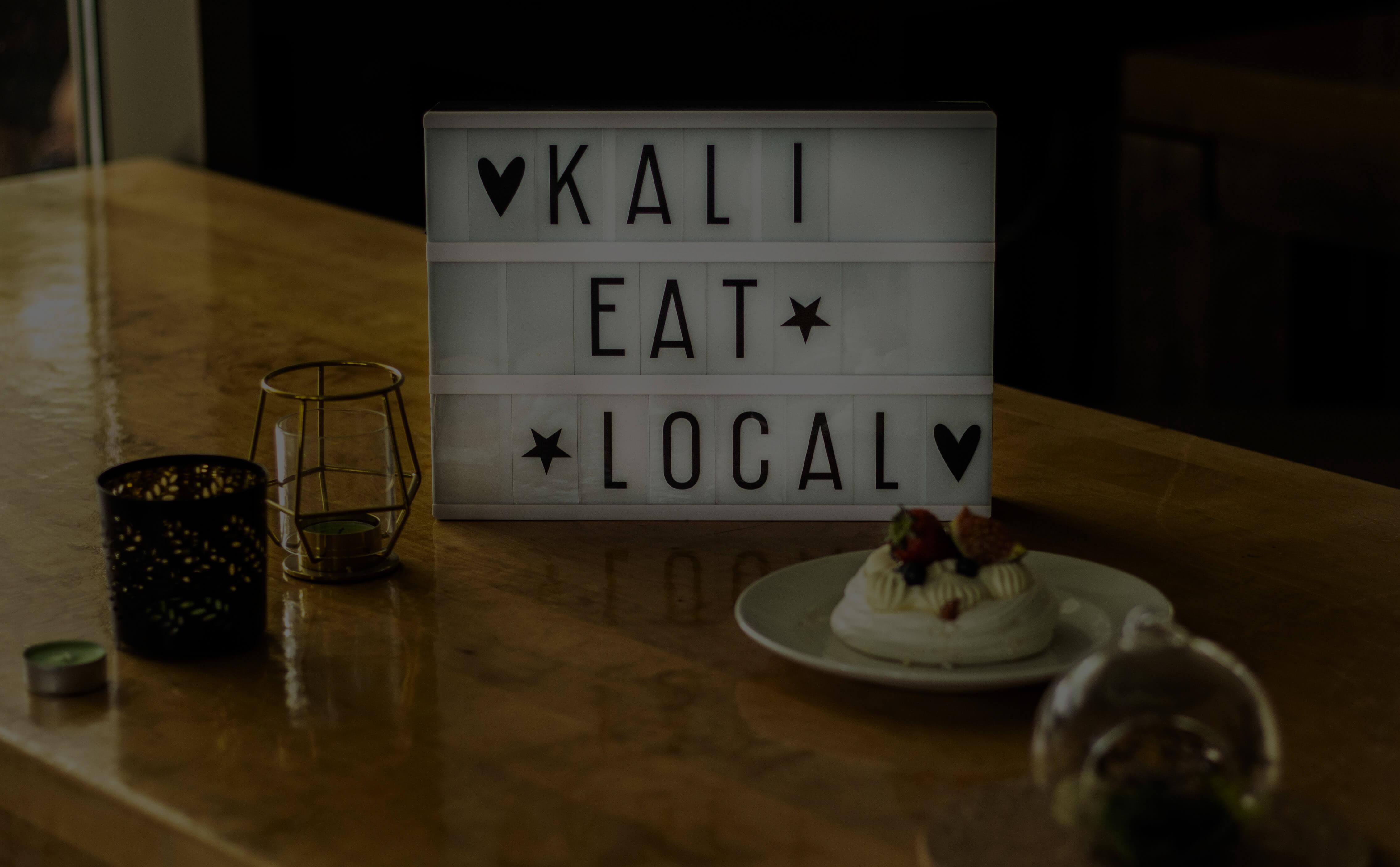 Kali eat local